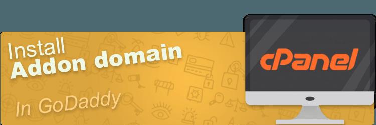 Addon Domain in Godaddy Cpanel (2017) - PunchSalad