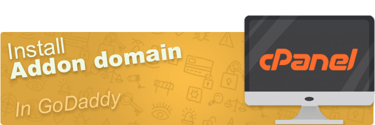 Addon Domain in Godaddy Cpanel (2017)