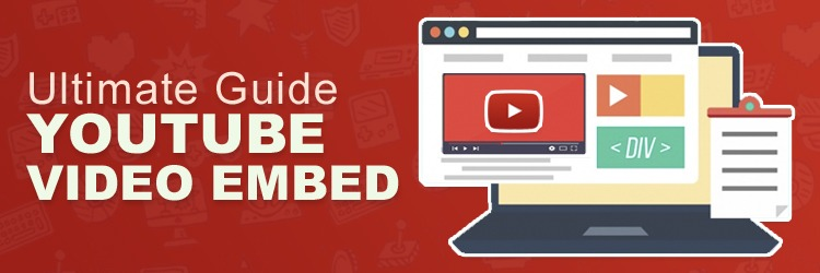 Embed YouTube Video Guide