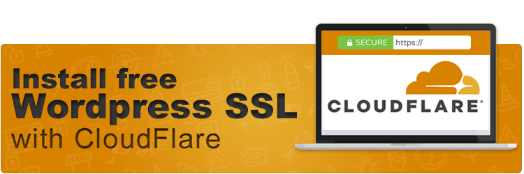 Install free WordPress SSL Certificate with Cloudflare