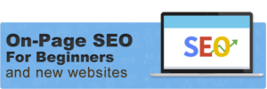 On Page SEO for Beginners (and New Websites)