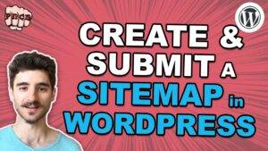 How to Create a Sitemap for a WordPress Site and Submit to Google Search Console